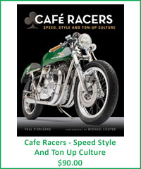 Cafe Racers - Speed Style And Ton Up Culture