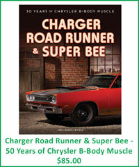 Charger Road Runner & Super Bee - 50 Years of Chrysler B-Body Muscle