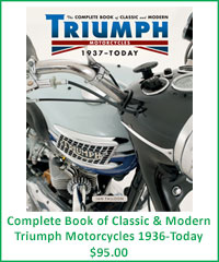 Complete Book of Classic and Modern Triumph Motorcycles 1936-Today