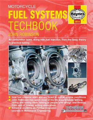 Motorcycle Fuel Systems Techbook - All Carburettor Types And Fuel Injection, From Basic Theory To Practical Tuning - Click Image to Close