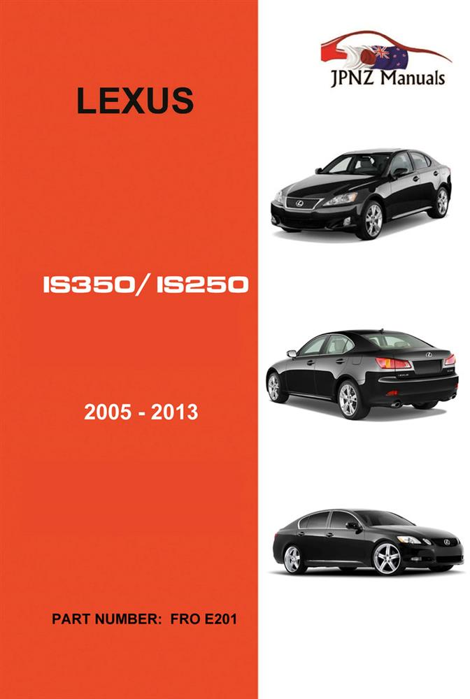 Lexus IS350/IS250 2005-2013 Translated Owner's Handbook - Click Image to Close