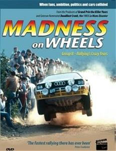 Madness On Wheels - Group B Rallyings Crazy Years DVD PAL Region0 65mins