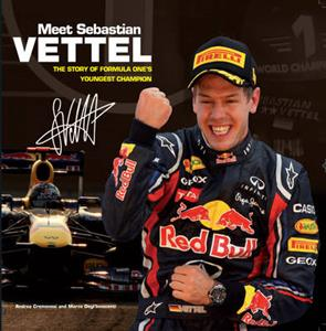 Meet Sebastian Vettel - The Story Of Formula Ones Youngest Champion