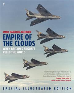 Empire of the Clouds - When Britain's Aircraft Ruled the World