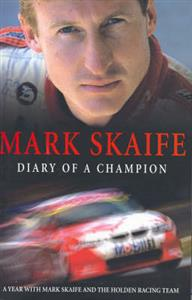 Mark Skaife Diary Of A Champion