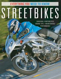 Streetbikes Everything You Need To Know