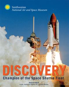 Discovery - The Champion Of The Space Shuttle Fleet