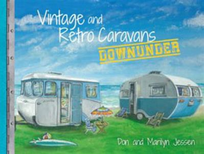 Vintage and Retro Caravans Downunder