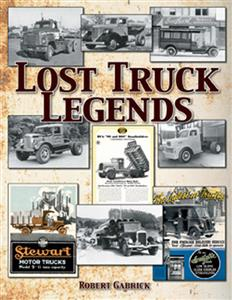 Lost Truck Legends - An Illustrated History of Unique Small-Scale Truck Builders
