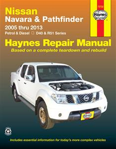 Nissan Navara & Pathfinder 2005-13 Repair Manual 4.0 Petrol & 2.5 Diesel