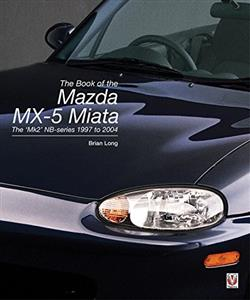 Book Of The Mazda MX-5 Miata: The `Mk2' NB-series 1997 to 2004