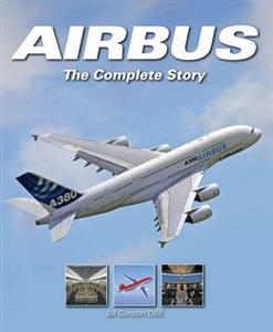 Airbus The Complete Story 2nd ed OUT OF PRINT