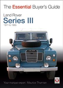 Land Rover Series III 1971-85 Essential Buyers Guide