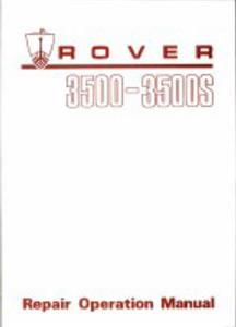 Rover 3500 & 3500S P6 Factory Repair Manual