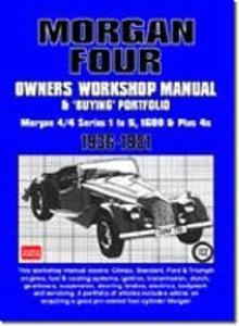 Morgan Four 1936-81 Owners Workshop Manual And Buying Portfolio