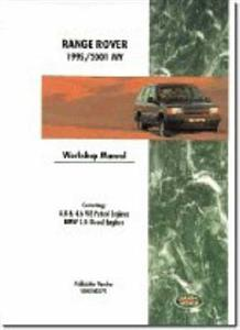 Range Rover 1995-01 Factory Workshop Manual 4.0 & 4.6 V8 Petrol And 2.5 BMW Diesel