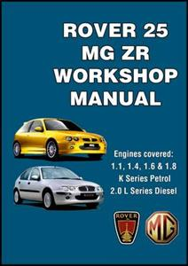 Rover 25 And MG ZR 1999-05 Factory Workshop Manual