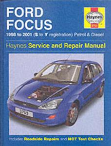 Ford Focus 1998-01 Petrol And Diesel Repair Manual