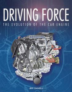 Driving Force The Past Present And Future Development Of The Car Engine