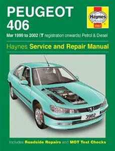 Peugeot 406 1999-02 Repair Manual 1.8 & 2.0 Petrol 2.0 & 2.2 Turbodiesel