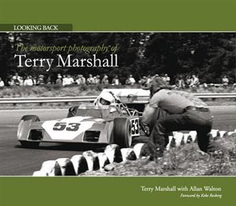 Looking Back - The Motorsport Photography Of Terry Marshall