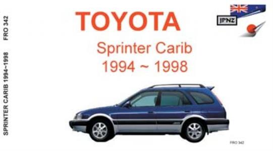 Toyota Sprinter Carib 1994-98 Translated Owner's Handbook