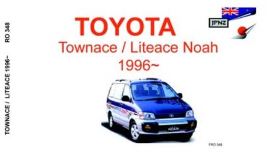 Toyota Townace & Liteace Noah 1998-02 Translated Owner's Handbook