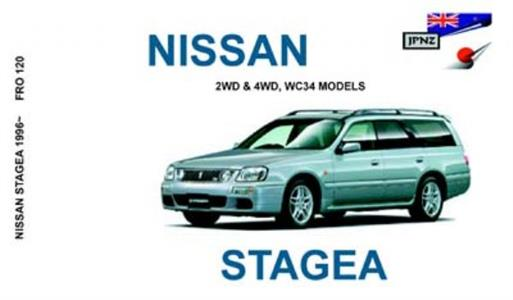 Nissan Stagea 1996-2001 Translated Owner's Handbook