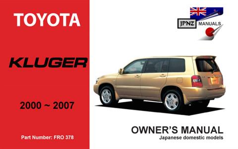 Toyota Kluger 2000-2007 Translated Owner's Handbook - Click Image to Close