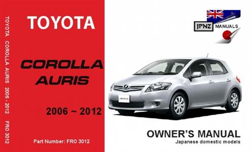 Toyota Corolla/Auris 2006-12 Translated Owner's Handbook