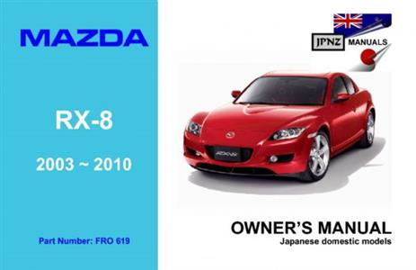 Mazda RX-8 2003-10 Translated Owner's Handbook