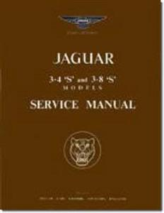 Jaguar S Type 3.4 3.8 Factory Service Manual