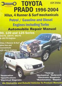 Toyota Prado 1996-2008 Repair Manual Petrol & Diesel (Incl Hilux Surf & 4Runner Mechanicals)