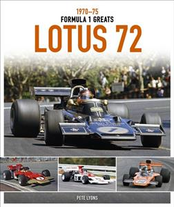 Lotus 72 1970-75: Formula 1 Greats DUE 2019