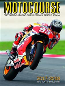 Motocourse 2017-2018 - The World's Leading Grand Prix & Superbike Annual