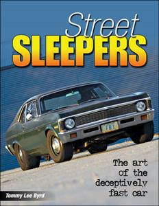 Street Sleepers - The Art Of The Deceptively Fast Car