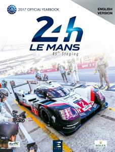 Le Mans 24h 2017 Official Yearbook