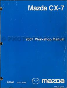Mazda CX-7 2007 Factory Workshop Manual SECOND HAND