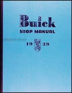 Buick 1939 Repair Shop Manual Supplement Reprint