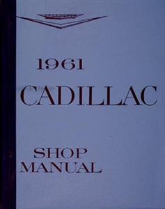 Cadillac 1961 Factory Shop Manual Reprint