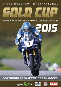 Steve Henshaw International Gold Cup Road Races Oliver's Mount Scarborough 2015 DVD PAL Region0 120mins