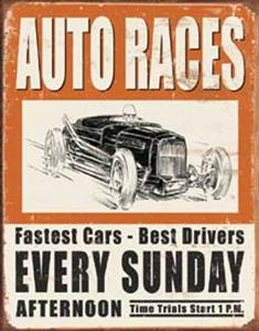 Auto Races Every Sunday Tin Sign