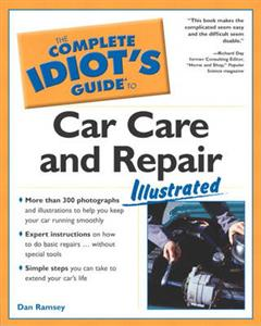 Complete Idiots Guide To Car Care And Repair