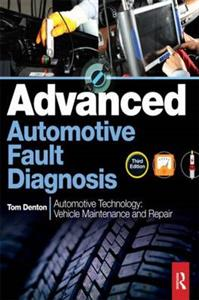 Advanced Automotive Fault Diagnosis 3rd Ed