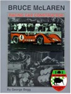 Bruce McLaren Racing Car Constructor 2nd ed