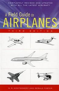 Field Guide to Airplanes 3rd Edition