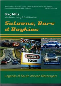 Saloons Bars & Boykies - Legends Of South African Motorsport