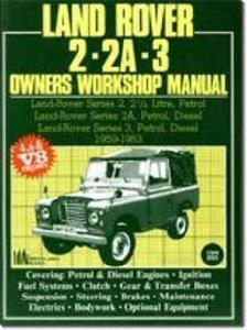 Land Rover 2 2A & 3 1959-83 Owners Workshop Manual Petrol & Diesel 4 6 & 8 Cylinder