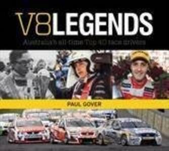 V8 Legends - Australias All Time Top 40 Race Drivers