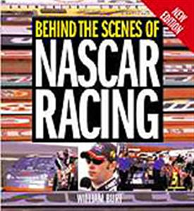 Behind The Scenes Of Nascar Racing Enthusiast Color Series 2nd ed